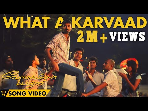 What A Karvaad - Velai Illa Pattadhaari video