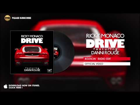 Ricky Monaco ft. Danni Rouge - Drive (Bouncin` Radio Edit)