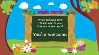 Magic Words for kids: Manners' Magic Words with Zac and Rosie in Book-kingdom - Magic Words