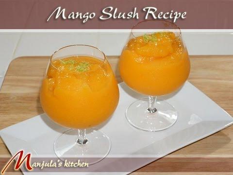 Mango Slush Recipe by Manjula, Tropical Summer Drink