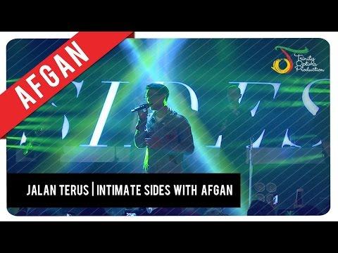 download lagu Afgan - Jalan Terus  Intimate SIDES  Afg gratis