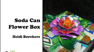 How to Make a Soda Can Flower Box by EcoHeidi Borchers