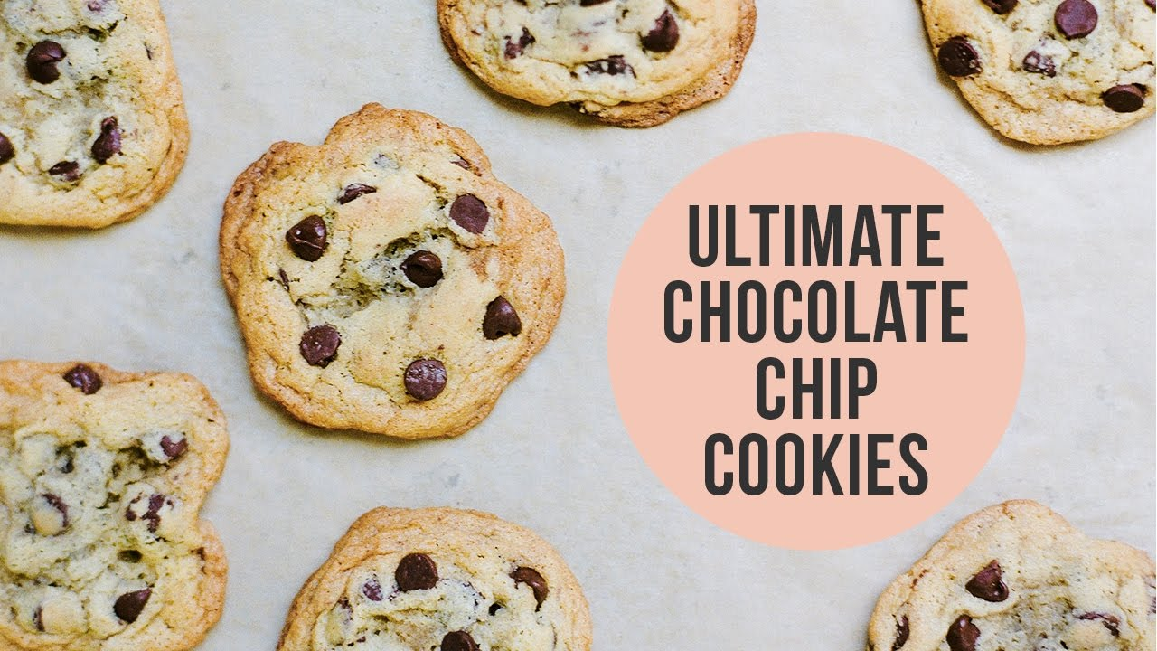 Ultimate Chocolate Chip Cookies - YouTube