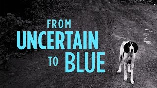 KEITH CARTER :: FROM UNCERTAIN TO BLUE