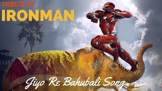 download lagu Ironman Baahubali  Jiyo Re Baahubali Song gratis