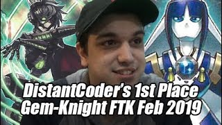 1st Place DistantCoder's UNDEFEATED Gem Knight FTK Montreal Regionals Feb 2019