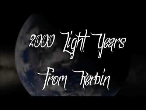 Kerbal Space Program: 2000 Light Years From Kerbin