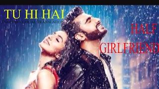 download lagu Tu Hi Hai  Half Girlfriend  Rahul Mishra gratis