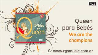 Queen para Bebés - We are the champions