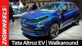 Tata Altroz EV Walkaround | Zero Emissions, 100 Expectations! | ZigWheels.com