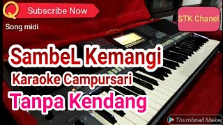 SambeL Kemangi Tanpa Kendang Karaoke Campursari Song Yamaha s770