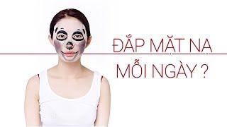 Muốn đắp mặt nạ mỗi ngày tốt và không hại da thì phải biết điều này  | Tiny Loly
