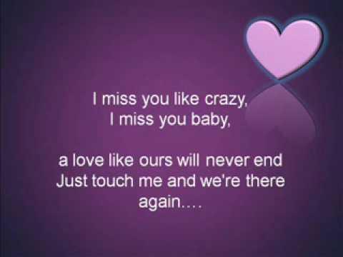 miss you like crazy by kyla with lyrics. 81303 shouts
