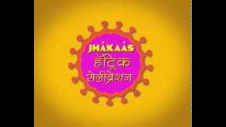 Jhakaas Hat-trick Celebration Contest