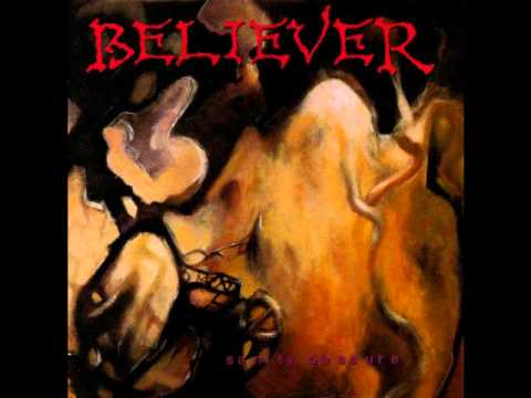 Believer - Idols Of Ignorance