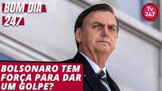 Bom dia 247 (18.5.19): Bolsonaro tem força para dar um golpe?