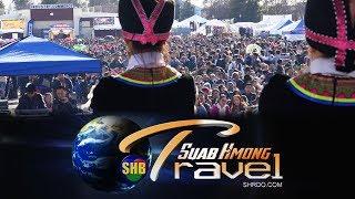 【SUAB HMONG TRAVEL】 Tig ib muag rov saib txog 2016-17 Hmong International New Year