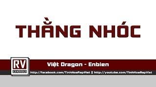 Thằng Nhóc - Việt Dragon ft. Enbien