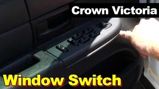 2003-2009 Ford Crown Victoria Window Switch