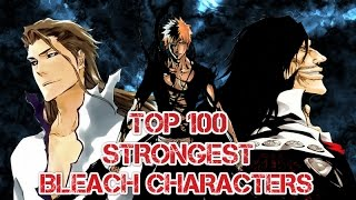 Top 100 Strongest Bleach Characters