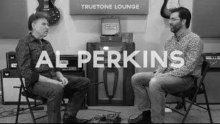 Truetone Lounge | Episode #1 |  Al Perkins