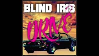 Watch Blind Iris Drive video