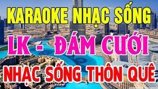 Karaoke Nhạc Sống Thôn Quê | LK Những Bài Nhạc Đám Cưới Mới Nhất | Nhạc Sống karaoke | Trọng Hiếu