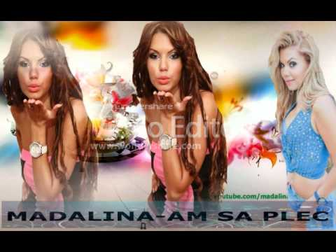 Madalina - Am sa plec