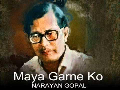 Maya garne ko chokho maya by Narayan Gopal