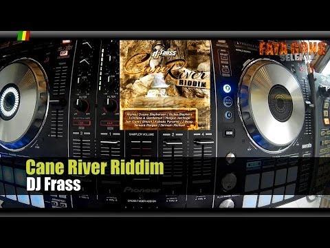 Cane River Riddim Megamix 2014 - Mix Promo by Faya Gong 🔥🔥🔥
