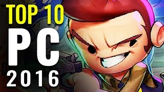 Top 10 Best PC Games of 2016 | Games Of The Year
