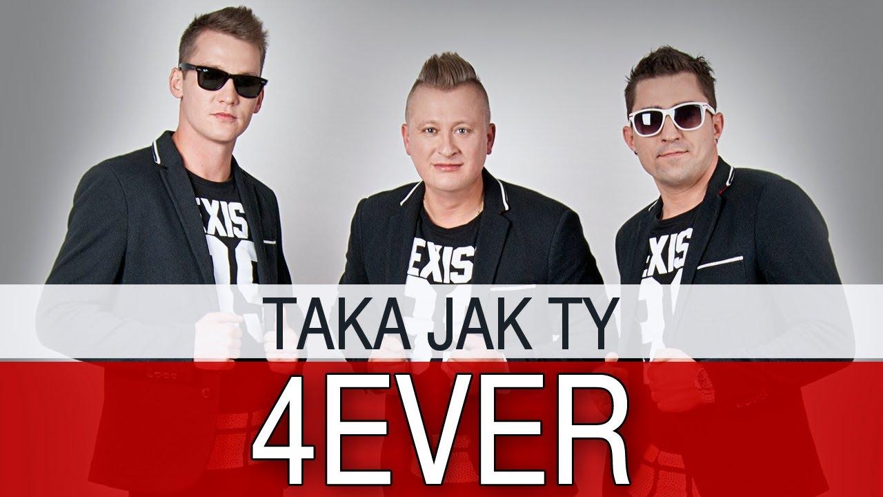 4Ever - Taka jak Ty