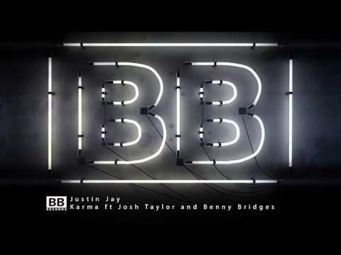 Justin Jay - Karma feat Josh Taylor & Benny Bridges