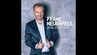 Frank Neuenfels - Um Die Sterne Zieh`n