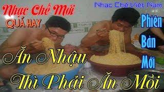 download lagu Ăn Nhậu Thì Phải Ăn Mồi Mới Cực Hay gratis