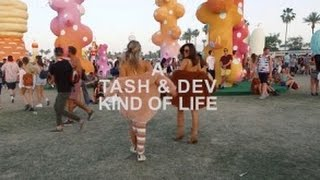 A TASH & DEV KIND OF LIFE: EPISODE 2- COACHELLA & POP UP SHOP!