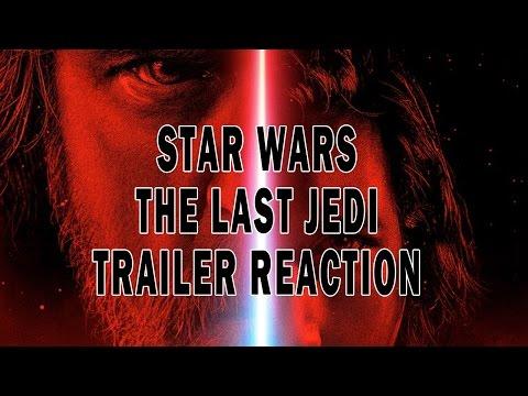 STAR WARS THE LAST JEDI TRAILER REACTION GLI ULTIMI JEDI
