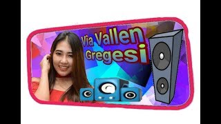 "LIRIK LAGU ""GREGESI"" VIA VALLEN (Official Music)"