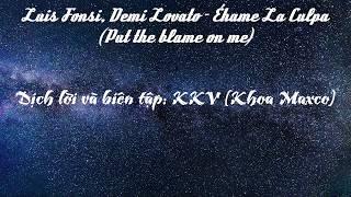 Download Lagu [Vietsub + Lyrics] Échame La Culpa - Luis Fonsi, Demi Lovato  dịch lời Việt KKV Gratis STAFABAND