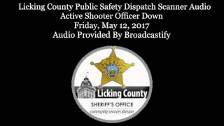 Licking County Dispatch Scanner Audio Active Shooter at Nursing Home Chief of police killed