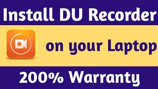 How To Install Du Recorder On PC | How To Download DU Recorder On PC |Du Recorder For PC|DU Recorder