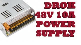DROK 48Vdc 10A  adjustable Power Supply: Power Feed \ CNC Pt.4
