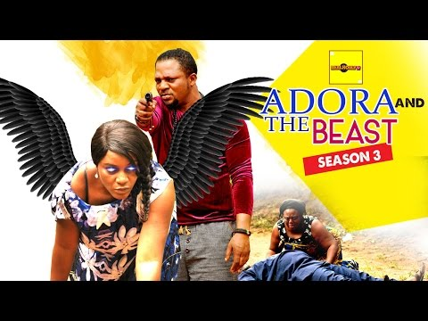 Adora And The Beast 3 {Full Movie} - 2015 Latest Nigerian Nollywood Movies