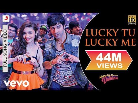 Lucky Tu Lucky Me Video - Humpty Sharma Ki Dulhania | Varun Alia video
