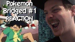 Pokemon 'Bridged Episode 1: Beginning (redub) REACTION