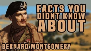 Facts You Didn't Know About Bernard Montgomery