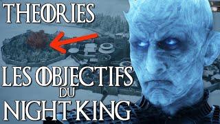 Game of Thrones Saison 8 : Les Objectifs du ROI DE LA NUIT