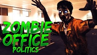 When Zombies Invade The Office (Zombie Office Politics)