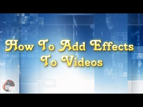 Pinnacle Studio Tip #4 - Adding Effects To Videos