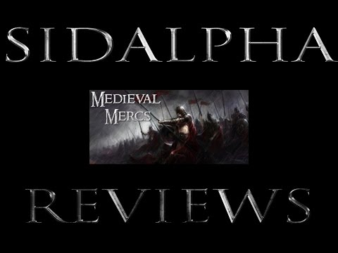 SidAlpha Reviews: Medieval Mercs